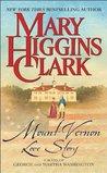 The Mount Vernon Love Story